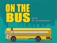 On The Bus with Dr. Craig Witherspoon