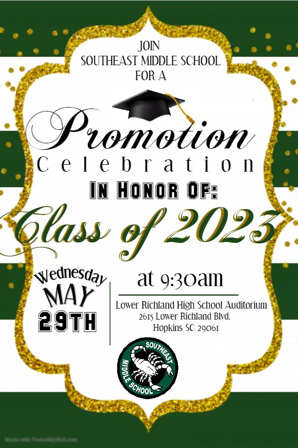 SMS Class of 2023 promotion ceremony to be held on Wednesday, May 29th at 9:30am in Lower Richland High School Auditorium.