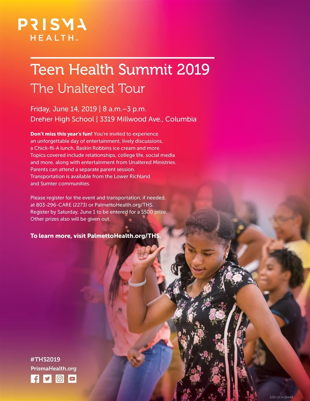 PRISMA Health is hosting 2019 Teen Health Summit at Dreher High School on 6/14/19 from 8am - 3pm.