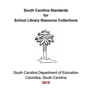 SC Standards for School Library Resource Collections